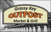 Grassy Key Outpost Market and Grill - New Middle Florida Keys Restaurant Located at MM 58